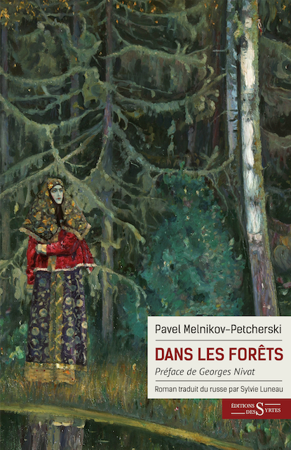Dans les forêts de Pavel Melnikov-Petcherski
