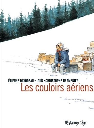Les couloirs aériens de Etienne Davodeau