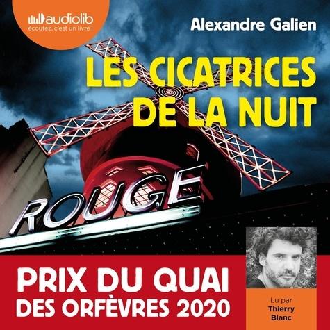 Les Cicatrices de la nuit  - Audio de Alexandre Galien