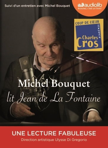 Michel Bouquet lit Jean de La Fontaine - Audio  de Jean de La Fontaine