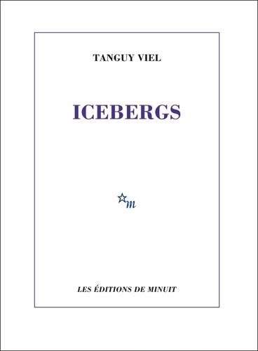 Icebergs de Tanguy Viel