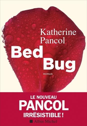 Bed bug de Katherine  Pancol