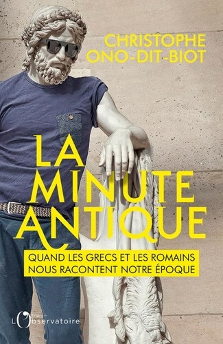 La minute antique de Christophe Ono-Dit-Biot