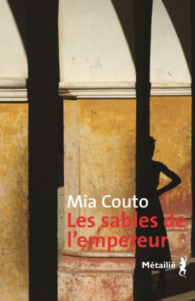 Les sables de l'empereur de Mia Couto