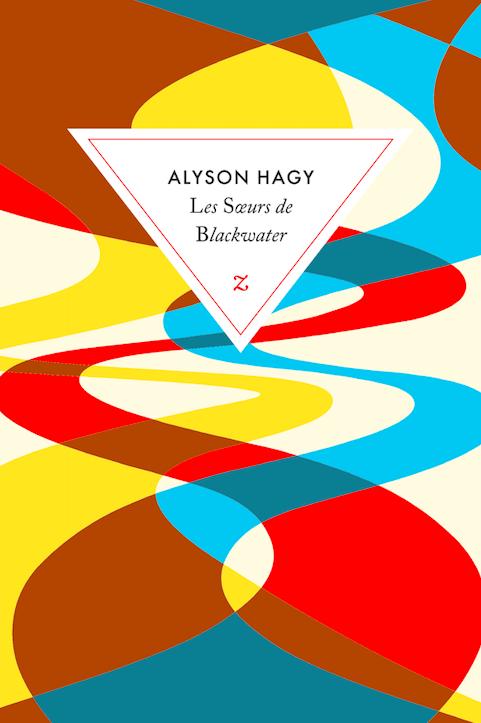Les sœurs de Blackwater de Alyson Hagy