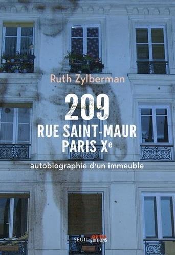 209 rue Saint-Maur, Paris Xe  - Autobiographie d'un immeuble de Ruth Zylberman
