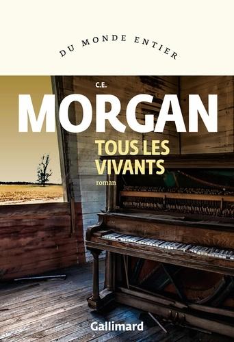 Tous les vivants de C. E.  Morgan