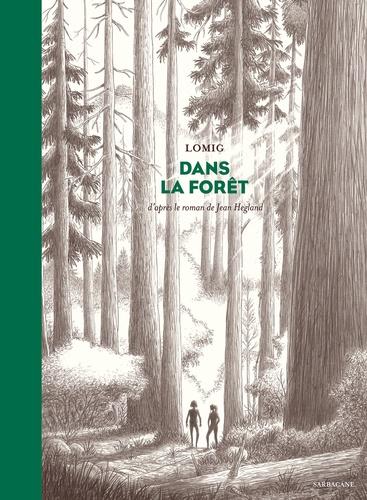 Dans la forêt de  Lomig
