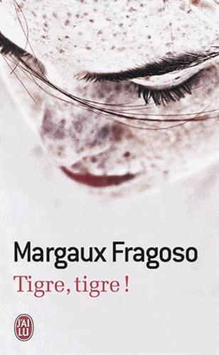 Tigre, tigre ! de Margaux Fragoso