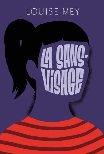 La sans-visage de Louise Mey