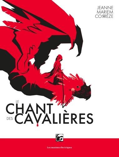 Le chant des cavalières de Jeanne Mariem Corrèze