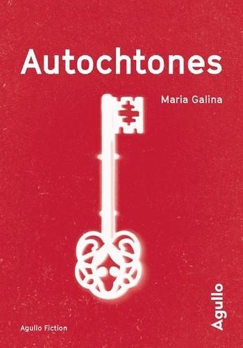 Autochtones de Maria Galina