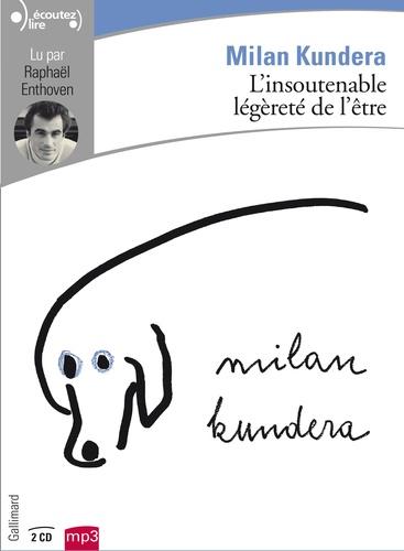 L'insoutenable légèreté de l'être - Audio de Milan Kundera
