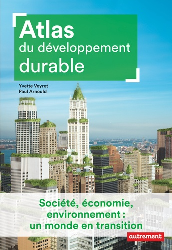 Atlas du développement durable de Paul Arnould