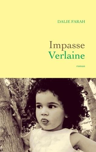 Impasse Verlaine de Dalie Farah