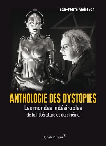 Anthologie des dystopies de Jean-Pierre Andrevon
