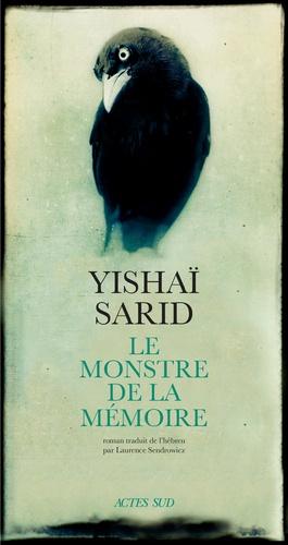 Le monstre de la mémoire de Yishaï Sarid