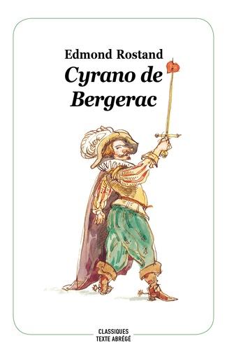 Cyrano de Bergerac de Rostand Edmond