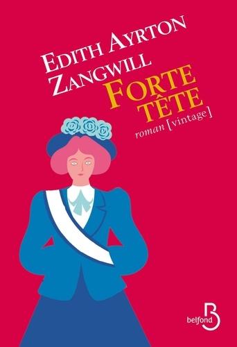 Forte tête de Edith Ayrton Zangwill