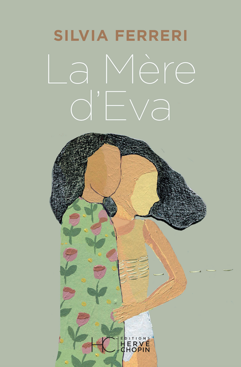 La mère d'Eva de Silvia Ferreri