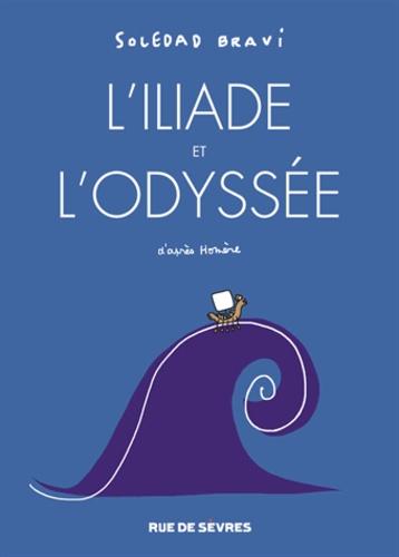 L'Iliade et l'Odyssée de Soledad Bravi