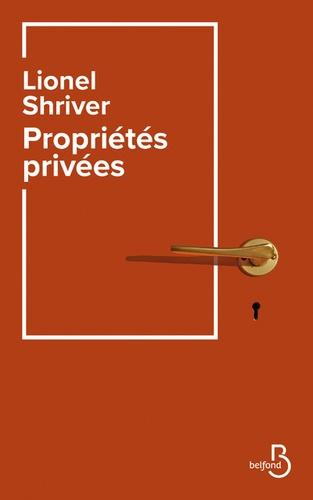 Propriétés privées de Lionel Shriver