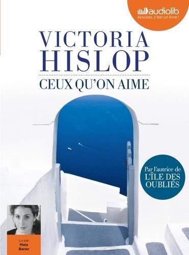Ceux qu'on aime - Audio de Victoria Hislop