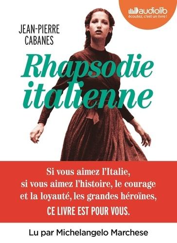 Rhapsodie italienne - Audio de Jean-Pierre Cabanes