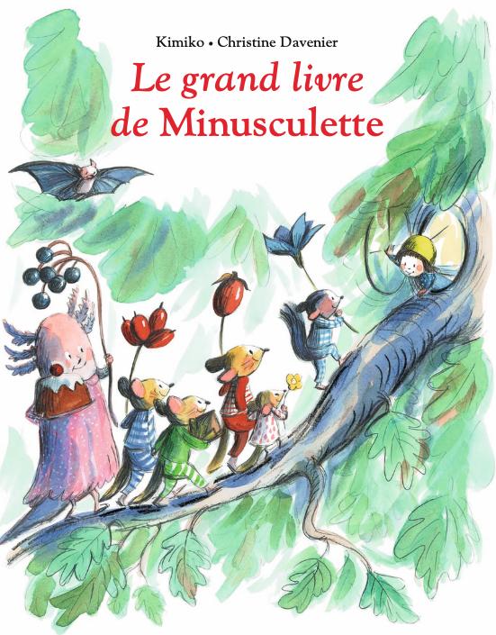 Le grand livre de Minusculette de  Kimiko