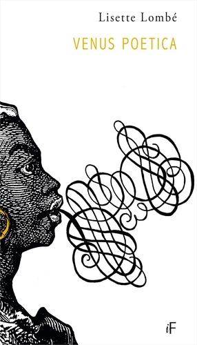 Venus Poetica de Lisette Lombé