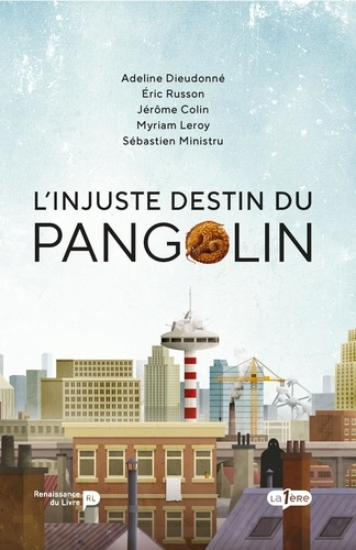 L'injuste destin du Pangolin de  Collectif