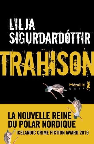 Trahison de Lilja Sigurdardóttir