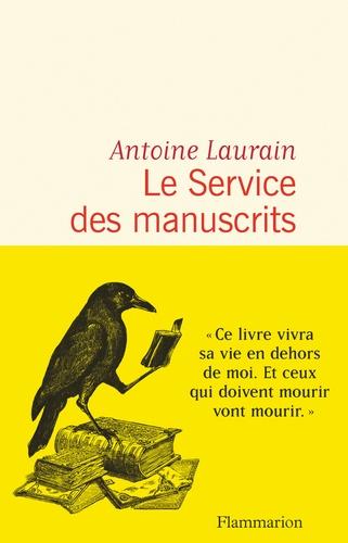 Le Service des manuscrits de Antoine Laurain