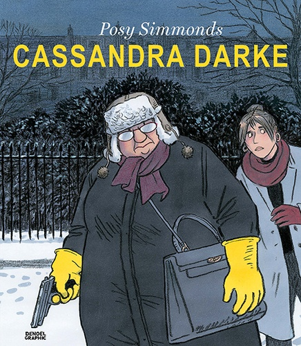 Cassandra Darke de Posy Simmonds