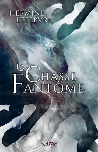 La chasse fantôme de Hermine Lefebvre