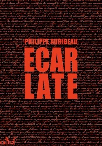 Écarlate de Philippe Auribeau