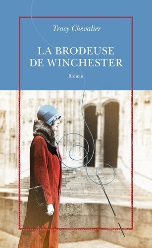 La brodeuse de Winchester de Tracy Chevalier