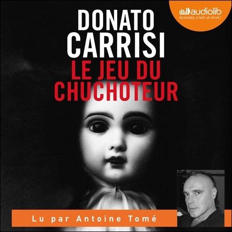 Le jeu du chuchoteur de Donato  Carrisi