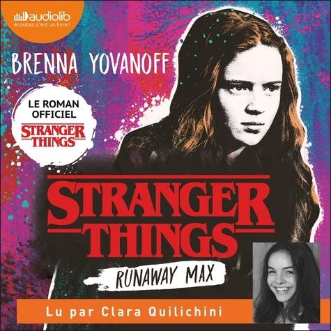 Stranger Things - Runaway Max de Brenna Yovanoff