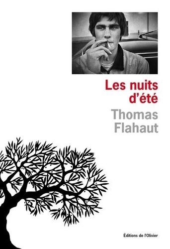 Les nuits d'été de Thomas Flahaut