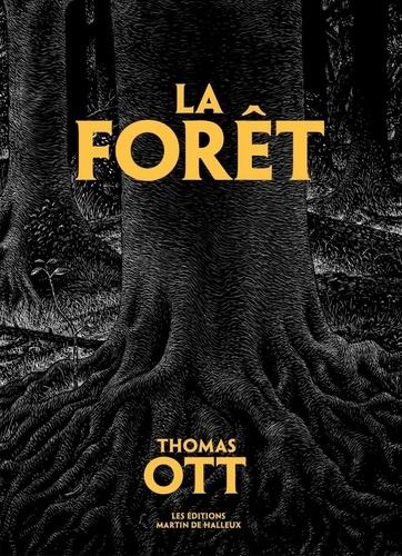 La Forêt de Thomas Ott