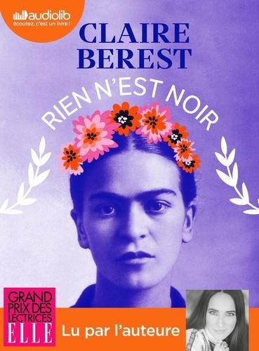Rien n'est noir de Anne et Claire Berest