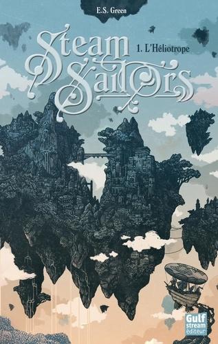 Steam Sailors Tome 1 de Ellie S Green