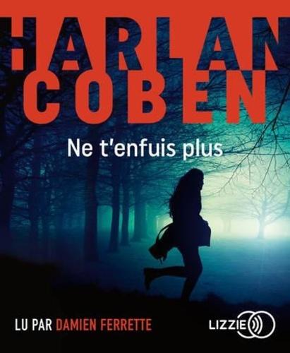 Ne t'enfuis plus de Harlan Coben
