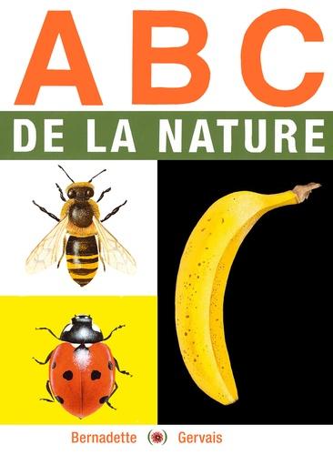 ABC de la nature de Bernadette Gervais