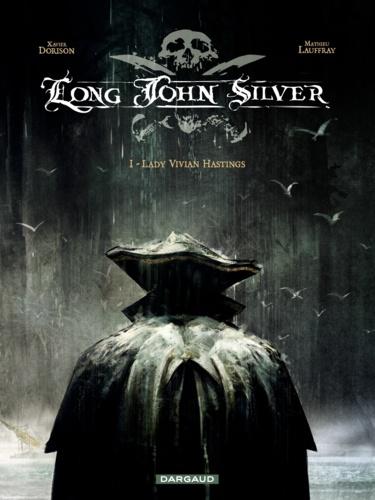 Long John Silver Tome 1 de Xavier Dorison