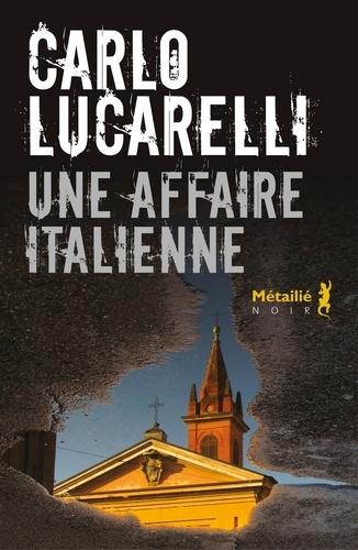 Une affaire italienne de Carlo Lucarelli