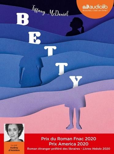 Betty - version audio de Tiffany McDaniel