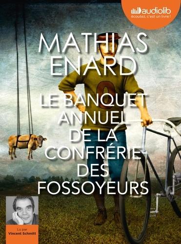 Le banquet annuel de la confrérie des fossoyeurs - version audio de Mathias Enard