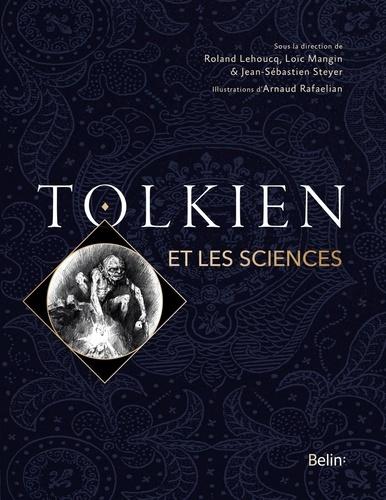 Tolkien et les sciences de Jean-Sébastien Steyer